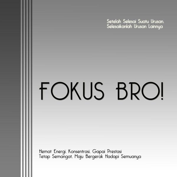 fokus bro